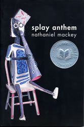 Cover of Nathaniel Mackey's Splay Anthem from New Directions