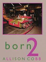 Allison Cobb's Born2