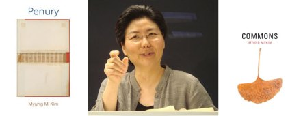 Book covers for Penury and Commons along with author photo of Myung Mi Kim